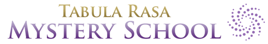 Tabula Rasa Mystery School Non Dual Teachers